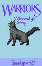 Willowsky's Story by spookycat27