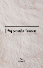 My Beautiful Princess by allybear10