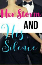 Her Storm And His Silence by xxleishax