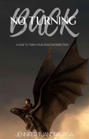 No Turning Back (A HTTYD Fanfiction) - Three - Wattpad