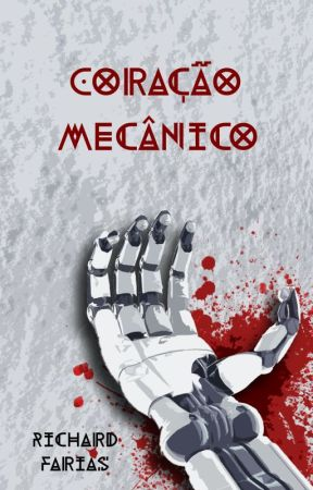 Coração Mecânico by RichardFarias