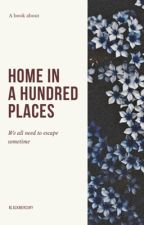 Home in a hundred places  by blackmercury