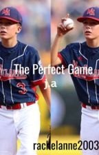The Perfect Game- J.A  by rachelanne2003