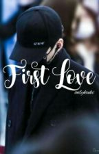 First Love ( BangLyz ) by onlykuki