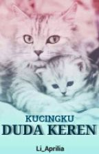 Kucingku Duda Keren (One Shoot) by li_aprilia