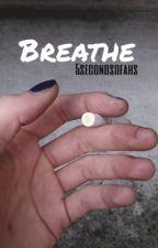 Breathe *EDITING* by 5SecondsofWWE