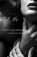 Tell Me (Book 4 Of The I Do Series) by haleystuart2
