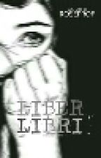 Liber Libri by erfana-roseprof