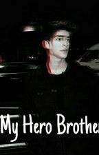 My Hero Brother by thifaljihan