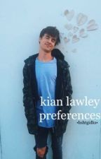 kian lawley preferences by hshtgidks