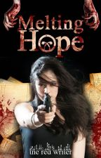 melting hope | zombie apocalypse by theredwriter_