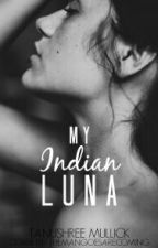 My Indian Luna II by TanushreeMullick