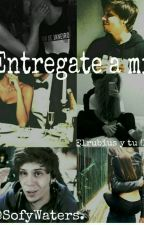 Entregate a mi. (Elrubius y tu) (HOT)  by SofyWaters