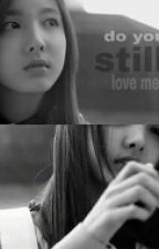 Do You Still Love Me? by _thecutechoco