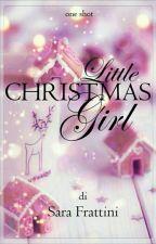 Little Christmas Girl - One Shot by sarastar79