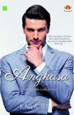 Angkasa #1 Unstoppable Love Series by kailaiffa