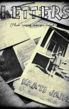 The Never Sent Letters by Krati220502