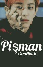 PİŞMAN -ChanBaek- by 3HunHan3