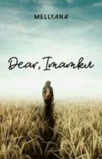 Dear, imamku (Doctor Marriage) by Mellyana21