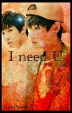 I need you [VHope FF] by LuckySoulie