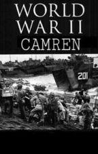 """WORLD WAR II.""""كامرين"""" by fzoicamren"""