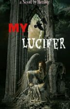 My Lucifer by Renisty