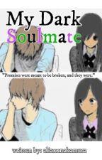 My Dark Soulmate  Laurmau FF [COMPLETE] [Under Editing] by aliaxxnakamura