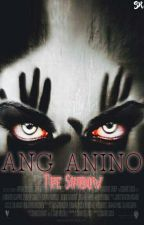 Ang Anino (The Shadow) (SPG) (completed) by dlionvirgo