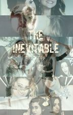 The Inevitable by inactivesry