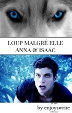 Loup malgré elle *I.L* by pticanard
