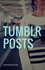 Tumblr Posts by nerdcancurse