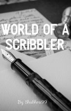 World Of A Scribbler by Shubhra99