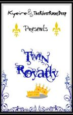 Twin Royalty by KyeandtheRiver
