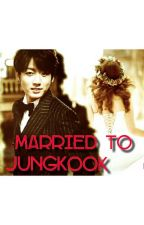 Married to Jungkook [NC21+] by monicbeone