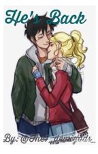 HE'S BACK! (Percabeth AU) by The7_demigods_