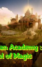 Gyntian academy : school of magic by shanesky28