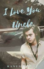 I Love You Uncle |HARBARA| [Completed] by Ranunculus2