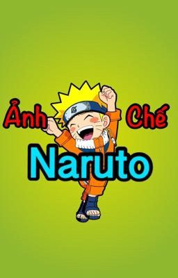 Ảnh chế Naruto