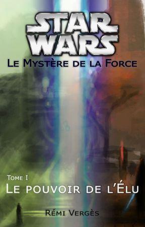 Star Wars : Le pouvoir de l'Élu T1 by RmiVergs