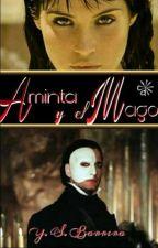 Aminta y el Mago (Phantom Of The Opera) by YSBarrera