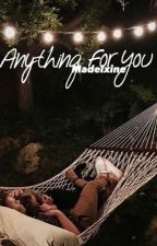 {EDITING}  Anything For You // lrh by burncrashmads