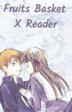 fruits basket x reader by animelover1353