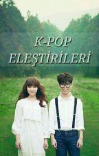 K-pop Eleştirileri by frivoller