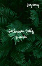 bathroom talks | yoonmin | by sugafly