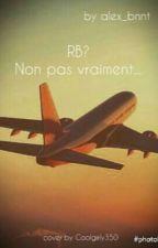 RB ? Non pas vraiment... by alex_mendesmom