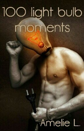 100 Light Bulb Moments by nuitdencre