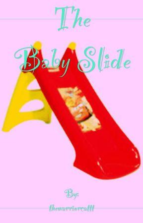 The baby slide by --heroesOfOlympus--