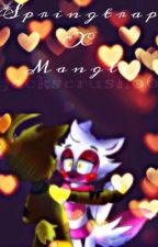 FNAF fanfic: Springtrap X mangle (spring's pov) by itsratchet