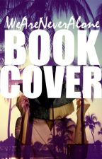 ™Book Covers™ by WeAreNeverAlone
