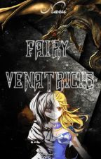 Fairy Venatricis  -||Fairy Tail||- by YeFreireM